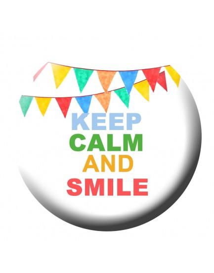 E29. Keep calm and smile