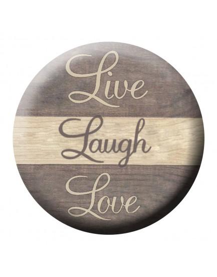 E30. Live, Laugh, Love