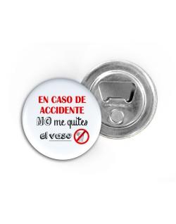 A30.En caso de accidente, no me quiten el vaso.